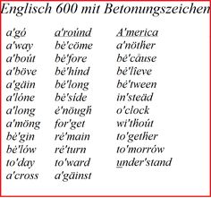 Nur 35 der wichtigsten 600 Wörter des Englischen werden nicht auf der ersten Silbe betont.