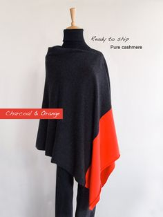 """READY TO SHIP. This beautiful and elegant duo color poncho is very soft and smooth. Very versatile and perfect cover up for between seasons. It is so easy to wear, simply slip over your head and put the seam on your shoulder so that the poncho hangs slightly off-center. Ideal for travel it fits and folds easily into your handbag.   Yarn: Pure cashmere.  Color: Charcoal + orange.  Size (+/-):  Poncho: When fully open  (L) 68cm / 26.7""""  (W) 78cm / 30.7"""" Cashmere Color, Cashmere Poncho, Dress Codes, Charcoal, Smooth, Seasons, Ship, Pure Products, Orange"""