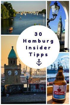 30 Hamburg Insider Tipps: der ultimative Guide f�r dein Hamburg Wochenende