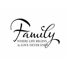 Family Vinyl Wall Decal Wall Quote Saying Where Life Begins and Love Never Ends for Living Room Family Room Foyer 22Hx36W FS159 found on Polyvore