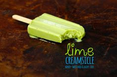 just-making-noise: Delicious Lime Creamsicles Recipes (honey-sweetened & dairy-free)