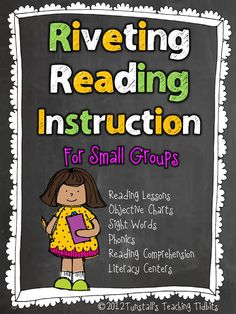 Riveting Reading Instruction!  For next Fall!