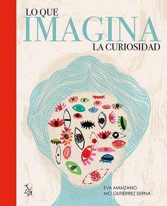 +12 Lo que imagina la curiosidad. Eva Manzano