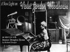 This woman had a very interesting life:  Violet Gordon Woodhouse.
