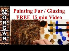 Glazing Techniques for Oil Painting - How to Paint Fur / Hair Tutorial - Jason Morgan wildlife art - YouTube
