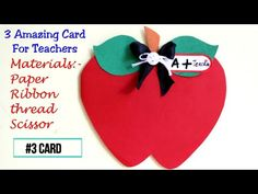 Teachers Day Card ideas For Kids Greeting Cards For Teachers, Teachers Day Gifts, Teacher Cards, Paper Glue, Paper Ribbon, Paper Crafts For Kids, Easy Crafts For Kids, Beautiful Fruits, Card Making Tutorials