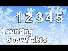 Winter Songs for Preschool | Counting Snowflakes Activity - YouTube