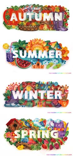 Autumn/Fall, Summer, Winter, and Spring quilled! So creative!