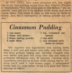 Vintage Recipe Clipping For Cinnamon Pudding - Vikki Dahill Retro Recipes, Old Recipes, Vintage Recipes, Cookbook Recipes, Dessert Recipes, Cooking Recipes, Recipies, Cooking Ideas, 1950s Recipes