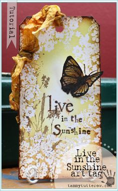 Tammy Tutterow | Live In the Sunshine Art Tag featuring Embossing Resist