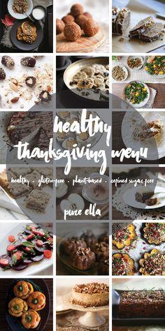 Healthy Thanksgiving Menu #thanksgiving #healthy #recipes   Pure Ella   www.pureella.com