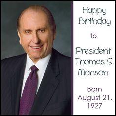 Happy 86th birthday to President Thomas S. Monson! (August 21, 2013)