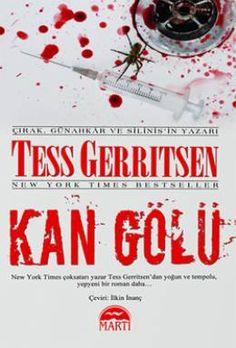 Kan Gölü - Tess Gerritsen