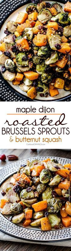 Easy Maple Dijon Roasted Brussels Sprouts and Butternut Squash tossed with cranberries and bacon for the BEST combo ever! tangy, salty, sweet, crunchy, crispy! perfect for Thanksgiving, easy enough for everyday!