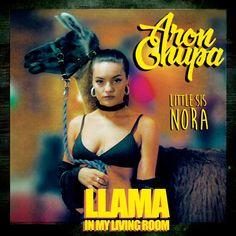 AronChupa & Little Sis Nora – Llama In My Living Room (2017)