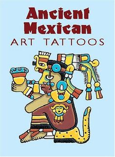Ancient Mexican Art Tattoos by Marty Noble – BRIARWOOD