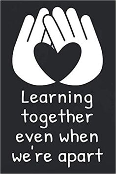 Learning Together Even When We're Apart: Inspirational Quote for Teachers and Coworkers, Teaching Online Appreciation Gift Journal Teachers Week, Teachers Day Gifts, Thank You Teacher Gifts, Teacher Stuff, Motivational Quotes For Teachers, Classroom Quotes, Inspirational Quotes, Teacher Appreciation Quotes, Teacher Quotes