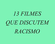 Pedagogia Brasil: 13 filmes que discutem racismo na educação