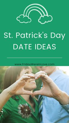 St. Patrick's Day Date Ideas and fun activities for adults #fridaywereinlove