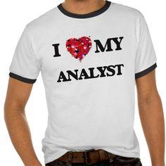 I love my Analyst T Shirt, Hoodie Sweatshirt