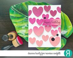 Card by Deanne Kuntz. Reverse Confetti stamp set: Banner in Bloom. Confetti Cuts: Tag Me and Love Note. RC Inks: Coral, Magenta and Wine (used for ombre technique). Birthday card. Valentine's card.