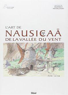 Nausicaa - L'art de de MIYAZAKI Hayao https://www.amazon.fr/dp/2723457184/ref=cm_sw_r_pi_dp_x_1gGuzbAZYXS5G