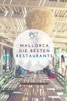 Mallorca Vacation 2017 – The best tips from the island Restaurant On The Beach, Jamaica Vacation, Vacation Trips, Beautiful Islands, Beautiful Beaches, Mallorca Beaches, Spanish Islands, Spain, Las Palmas