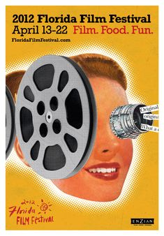 I have this poster :) <3 ~ Florida Film Festival 2012 / Enzian Theater / Winter Park Village Theaters / Orlando © Lure Design
