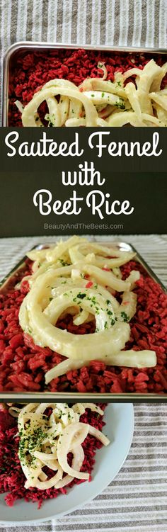 Beauty and the Beets Sauteed Fennel Beet Rice #MeatlessMonday