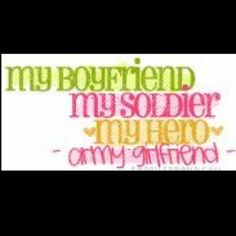 my soldier is my hero... even when he is a butthead. I love him.