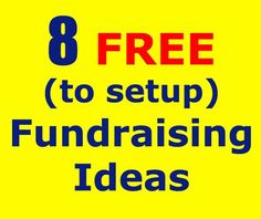8 Fundraising Ideas that don't cost anything to setup and start! These ideas can be used by almost any type of group or organization - including schools, churches, bands, charities and clubs... They can also be used for personal fundraisers! Check em out: www.rewarding-fundraising-ideas.com/free-fundraising-ideas.html