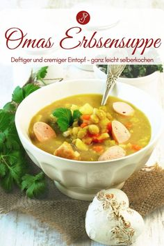 Classic pea soup - recipe for home cooking like from grandma! - Pea soup recipes, soup recipes: recipe for grandma& pea soup, almost as good as in the Bundes - Pea Soup, Cooking Gadgets, Ketogenic Recipes, Healthy Drinks, Soup Recipes, Good Food, Meals, Dinner, Ethnic Recipes