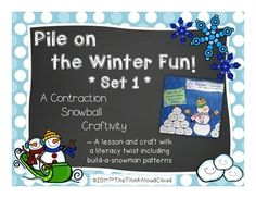 Pile on the Winter Fun ~ Set 1 – Contraction Snowball Craft with Grammar Practice - Snowman craft with piles of contractions to go with it. Great for indoor recess! The 34 pages include Anchor charts in color and black and white, 5 pages of contraction snowball practice, and patterns for the snowman craft. {Grades 1-3}  $  #TeachersPayTeachers   #TPT   #Contractions   #ELA   #Grammar
