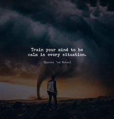 Train your mind to be calm in every situation. via (http://ift.tt/2zfM4re)
