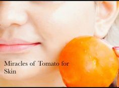 Tomato Miracles – Remove Pimples, Acne, Scars, Spots, for Fairness, Glowing & Younger Looking Skin