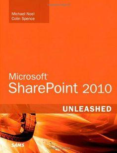 Microsoft SharePoint 2010 Unleashed by Michael Noel. $35.68. Publisher: Sams Publishing; 1 edition (October 18, 2010). Edition - 1. Author: Michael Noel. Publication: October 18, 2010