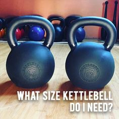 What Size Kettlebell