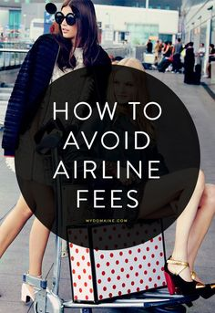 How to avoid common airline fees // travel tips