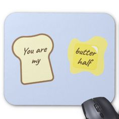 The Butter Half Mouse Pad - valentines day gifts love couple diy personalize for her for him girlfriend boyfriend