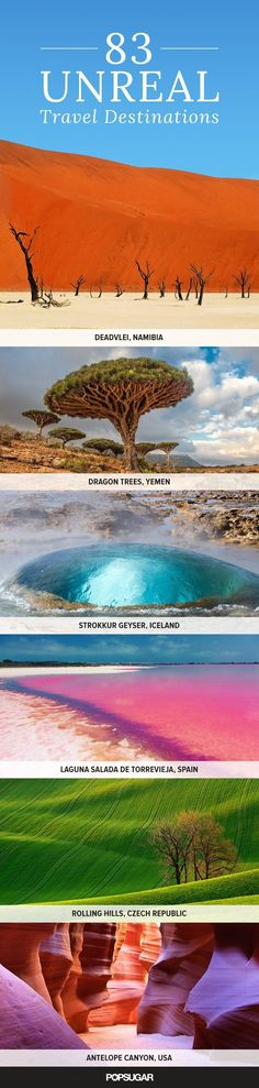 83 Unreal Places You Thought Only Existed in Your Imagination Norway, Iceland, Africa, a few In the plans :)