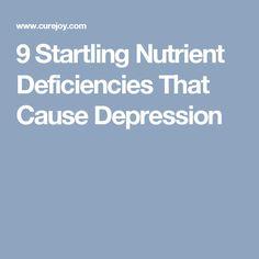 9 Startling Nutrient Deficiencies That Cause Depression