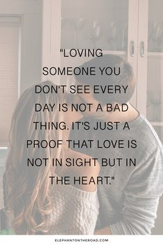 25 Inspirational Long Distance Relationship Quotes You Need To Read Now. Quotes for couples. Inspirational quotes for long distance relationships. Elephant on the Road.