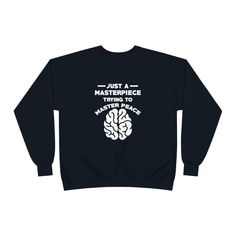 Mental Health Awareness, Sweatshirt for Men & Women, Just A Masterpiece Trying To Master Peace - S / Deep Royal
