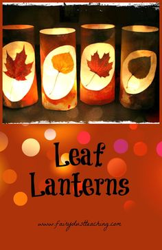 Leaf Lantern Tutorial just in time for fall! Find this and other autumn activities @ fairydustteaching... fairydustteaching.com