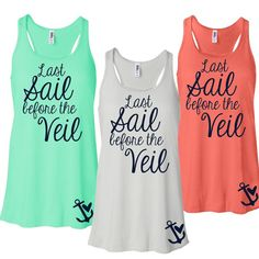 1 Last Sail Before the Veil with Anchor on Side Flowy Tank Tops. Bachelorette Party Tank Tops. Racerback Bridesmaid Bridal Party Tanks L79   3.7