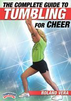 The Complete Guide to Tumbling for Cheer - with Roland Vera, owner of The Cheer Zone Tigers cheerleading gym in Evansville (IN); former Sam Houston State University Head Cheer Coach, 2x National Champions
