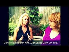 #video Conversations With Kim...Can Looks Grow On A Man?  What About A Woman?
