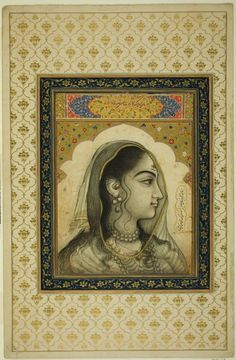 Portrait of a Beauty India, Mughal, c. 17th century Opaque watercolors and gold on paper