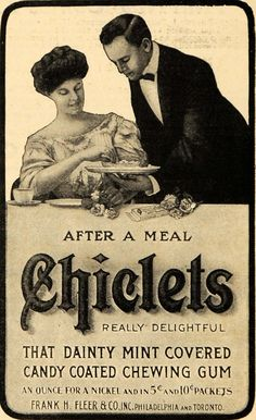 Vintage Ad for Chicklet Gum by Frank H. Pin Up Vintage, Vintage Candy, Vintage Labels, Vintage Signs, Vintage Photos, Retro Vintage, Old Advertisements, Retro Advertising, Retro Ads