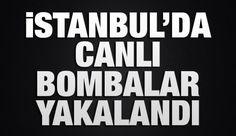 İstanbul'da IŞİD'li 3 canlı bomba yakalandı